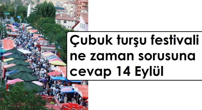 cubuk tursu festivali ne zaman sorusuna cevap 14 Eylul